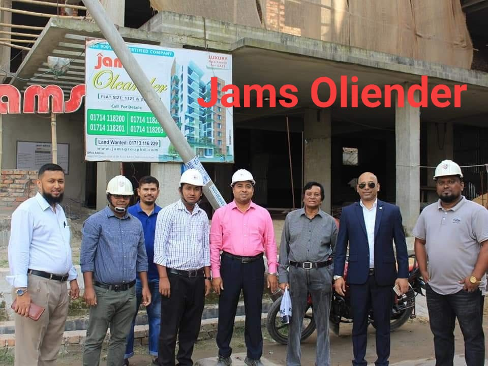 Jams Oleander Construction Project is maintained by Construction Dept. of  Jams Construction Ltd. and also Jams Silver Spring Construction Project is maintained by Construction Dept. of  Jams Construc